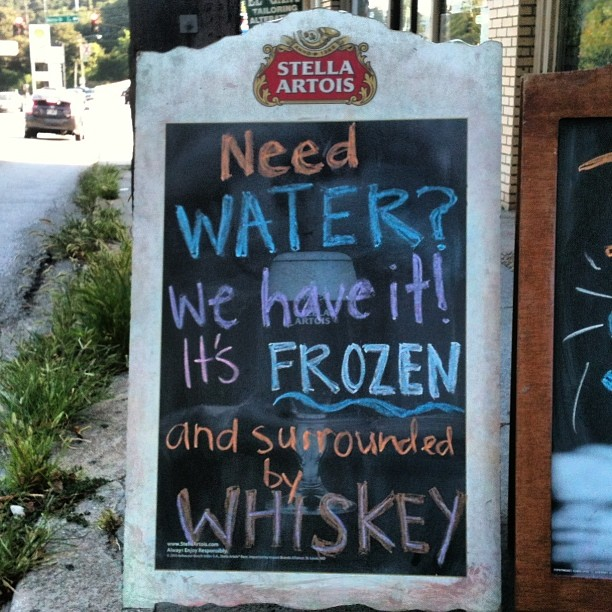 Just the way we like our water sometimes, right @dustinkyle85 ? #whisky #sidewalksigns #midtown #atlanta